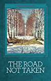 The Road Not Taken (Illustrated)