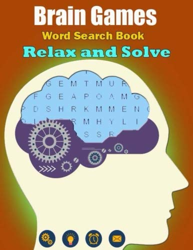 Brain Games Relax and Solve Word Search: Hours of brain-boosting entertainment for adults and kids