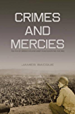 Crimes and Mercies: The Fate of German Civilians Under Allied Occupation, 1944–1950