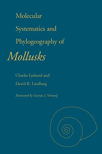 Molecular Systematics and Phylogeography of Mollusks by Charles Lydeard, David Lindberg