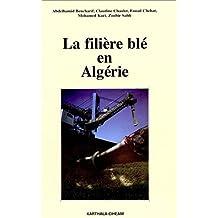 La Filiere Ble En Algerie