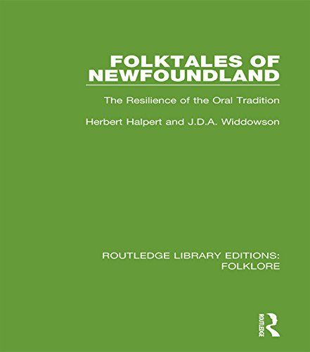 Download Folktales of Newfoundland (RLE Folklore): The Resilience of the Oral Tradition (Routledge Library Editions: Folklore) Pdf