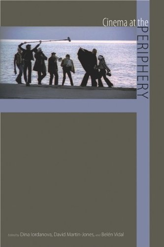 Cinema at the Periphery (Contemporary Approaches to Film and Media Series)