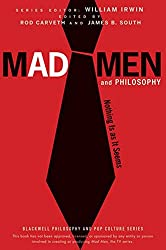Mad Men and Philosophy: Nothing Is as It Seems