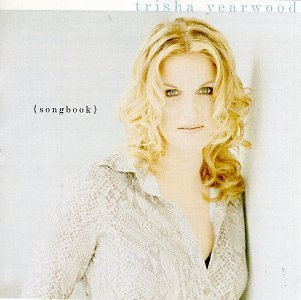 Songbook - Collection of Hits by Yearwood, Trisha [Music CD]