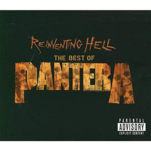 Reinventing Hell - Best Of Pantera (Reinventing Hell The Best Of Pantera)