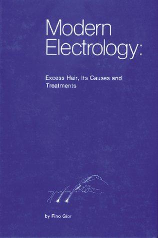 Modern Electrology
