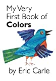 img - for My Very First Book of Colors book / textbook / text book