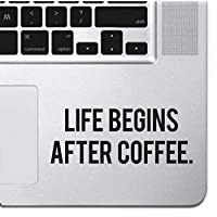 """Life Begins After Coffee Sticker Decal MacBook Pro Air 13"""" 15"""" 17"""" Keyboard Keypad Mousepad Trackpad Laptop Sticker iPad Sticker Coffee Gift Coffee Sticker"""