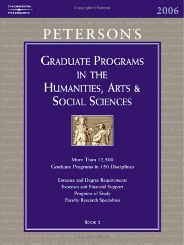 Grad Guides Book 2:  Humanities/Arts/Soc Scis 2006 (Peterson's Graduate and Professional Programs in the Humanities, Arts and Social Sciences)