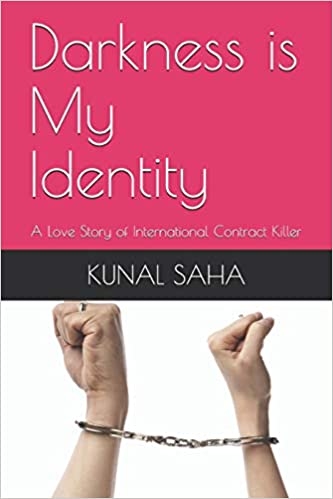 Buy Darkness Is My Identity: A Love Story of International
