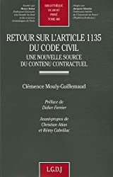 Retour sur l'article 1135 du Code civil : Une nouvelle source d'un contenu contractuel