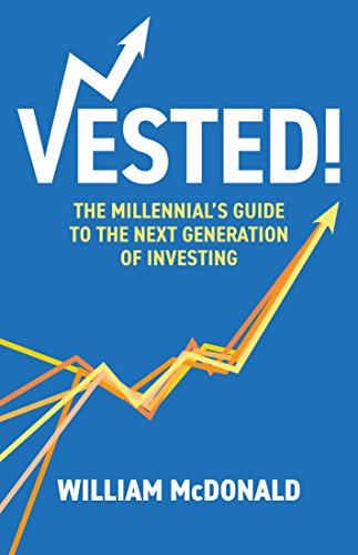 Amazon vested the millennials guide to the next generation of vested the millennials guide to the next generation of investing by mcdonald william fandeluxe Gallery
