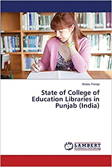 State of College of Education Libraries in Punjab (India)