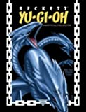 Beckett Yu-Gi-Oh Unofficial Collector: The Unofficial Guide To Yu-Gi-Oh Cards, Games, And Other Anime Products (Issue 17, April / May 2005) (Beckett YU GI OH Collector, 17)