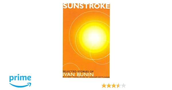 Sunstroke Selected Stories