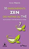 30 enseignements zen des maîtres du thé (Les clés de la spiritualité)