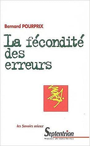 Lire en ligne La fécondité des erreurs : Histoire des idées dynamiques en physique au XIXème siècle pdf, epub ebook