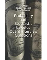 Probability and Stochastic Calculus Quant Interview Questions