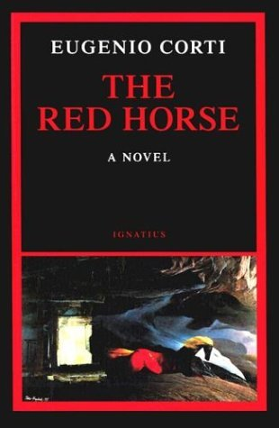 The Red Horse by Eugenio Corti (2002-06-01)