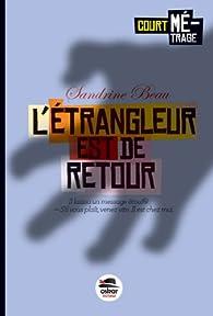 L'étrangleur est de retour par Sandrine Beau