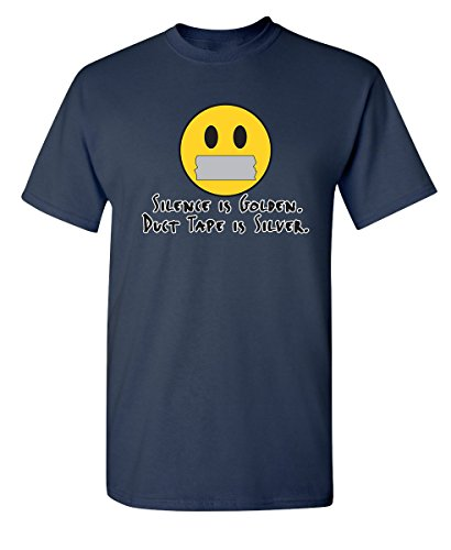 Feelin Good Tees Silence is Golden Duct Tape is Silver Adult