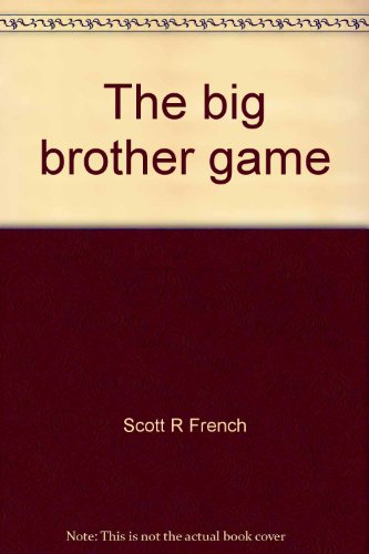 PDF] Download The big brother game By - Scott R French *Read