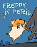 img - for Freddy in Peril: Book Two in the Golden Hamster Saga book / textbook / text book