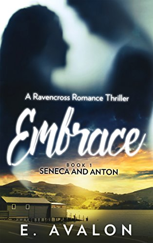Embrace: A Ravencross Romance Thriller
