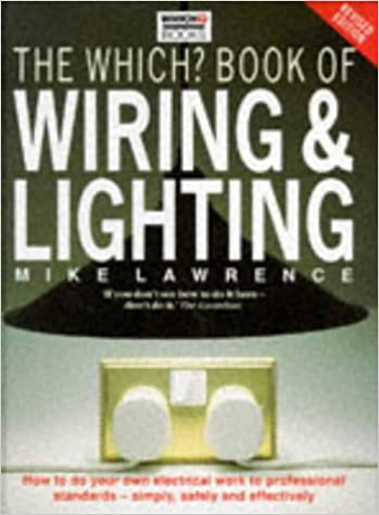 Enjoyable The Which Book Of Wiring And Lighting Amazon Co Uk Mike Lawrence Wiring Database Gramgelartorg