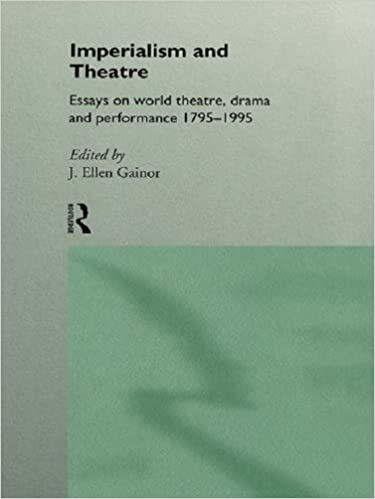 Amazoncom Imperialism And Theatre Essays On World Theatre Drama  Imperialism And Theatre Essays On World Theatre Drama And Performance St  Edition Kindle Edition