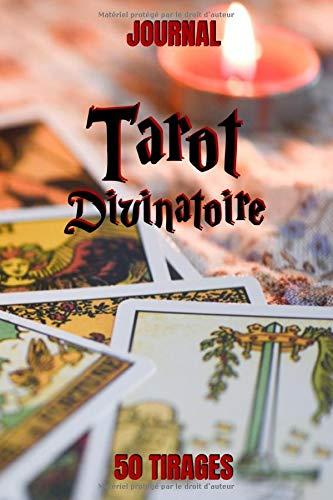 Tarot Divinatoire Journal 50 Tirages Carnet De Notes Tirage De Cartes Divinatoires 3 Ou 5 Cartes 15 2 X 22 9 Cm 102 Pages Couverture Souple French Edition Editions Dilo 9798645616656 Amazon Com Books