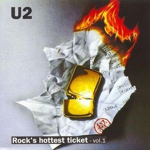 U2 Rock's hottest ticket - vol.1 - Hottest Ticket