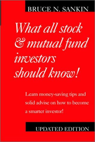 What All Stock And Mutual Fund Investors Should Know (Spanish Edition)