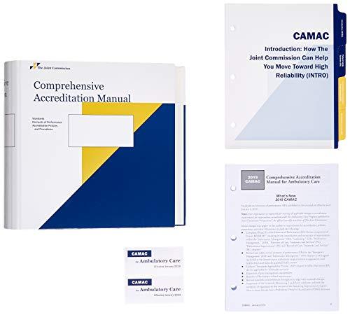 (2019 Comprehensive Accreditation Manual for Ambulatory Care (CAMAC))
