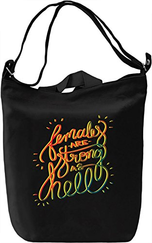 Females Are Strong As Hell Borsa Giornaliera Canvas Canvas Day Bag| 100% Premium Cotton Canvas| DTG Printing|
