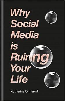 Descargar Torrents En Castellano Why Social Media Is Ruining Your Life Epub O Mobi