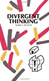 img - for Divergent Thinking (Creativity Research) book / textbook / text book