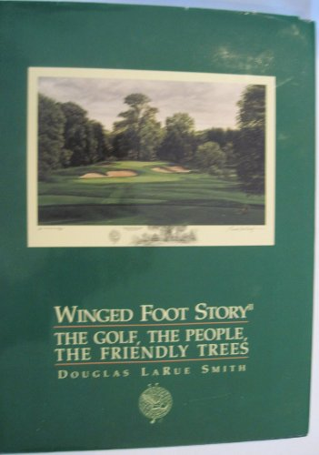Winged Foot Story II: The golf, the people, the friendly trees (Winged Foot)