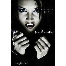 Transformation (Livre #1 Mémoires d'un Vampire) (French Edition)
