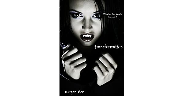 Amazon Transformation Livre 1 Memoires Dun Vampire French Edition EBook Morgan Rice Kindle Store