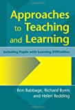 Approaches to Teaching and Learning, Ron Babbage and Helen Redding, 1853465755