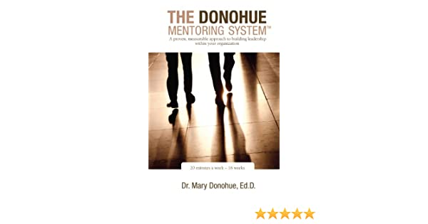 The Donohue Mentoring System™