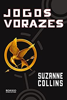 Jogos vorazes (Trilogia Jogos Vorazes Livro 1) por [Collins, Suzanne]