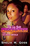 Secrets Untold: The Lip Gloss Chronicles Vol 4