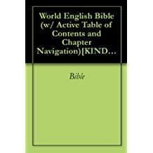 World English Bible (w/ Active Table of Contents and Chapter Navigation)[KINDLE EDITION]