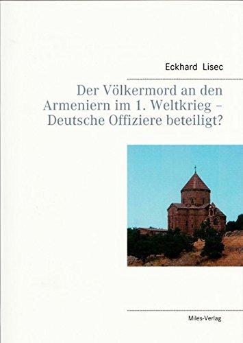 Der Völkermord an den Armeniern im 1. Weltkrieg - Deutsche Offiziere beteiligt?