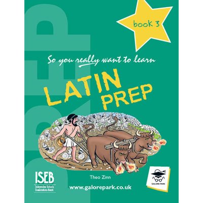 Download Latin Prep: Book 3: A Textbook for Common Entrance (So You Really Want to Learn) ebook