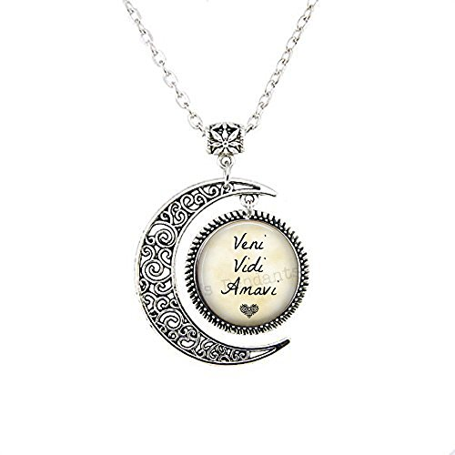 Romantic Moon Necklace - Veni Vidi Amavi - Latin Lover - We Came We Lived We Loved - Gift for Loved One - Old Love