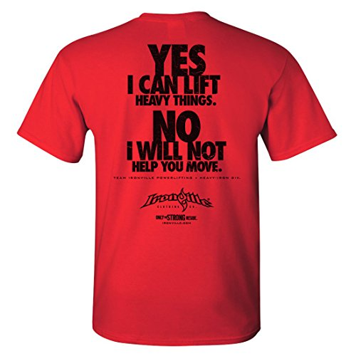ironville-yes-i-can-lift-heavy-things-no-i-will-not-help-you-move-powerlifting-t-shirt-red-xl